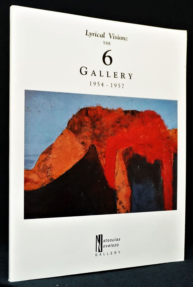 Lyrical Vision: The 6 Gallery 1954-1957. Allen Ginsberg, Philip Lamantia, Michael McClure,...