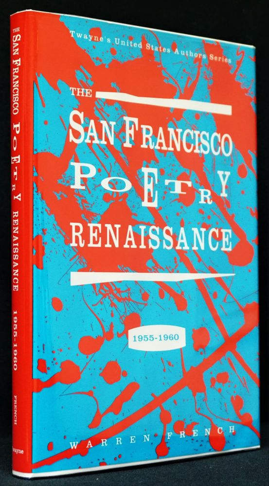 The San Francisco Poetry Renaissance 1955-1960. Warren French