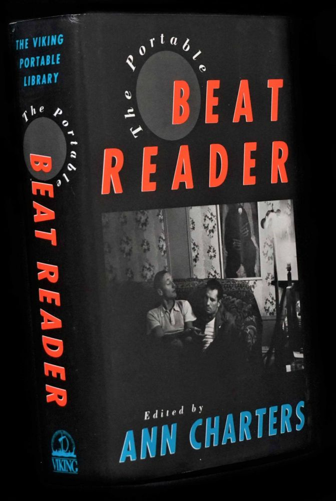 The Portable Beat Reader. Ann Charters