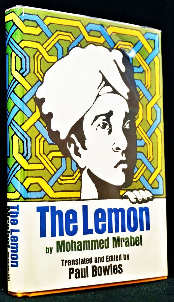 The Lemon. Paul Bowles, Mohammed Mrabet.