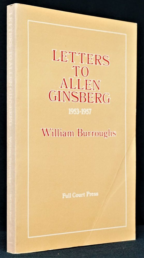 Letters to Allen Ginsberg. William S. Burroughs, Allen, Ginsberg
