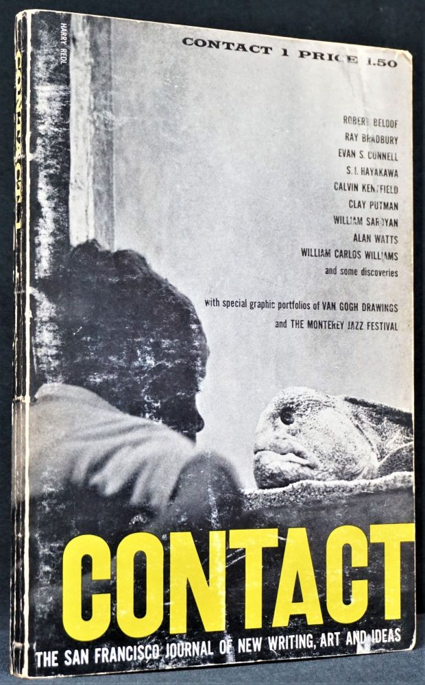 Contact: The San Francisco Journal of New Writing, Art and Ideas. Volume 1, Number 1. Ray Bradbury, William Carlos, Williams, Alan, Watts, William, Saroyan.
