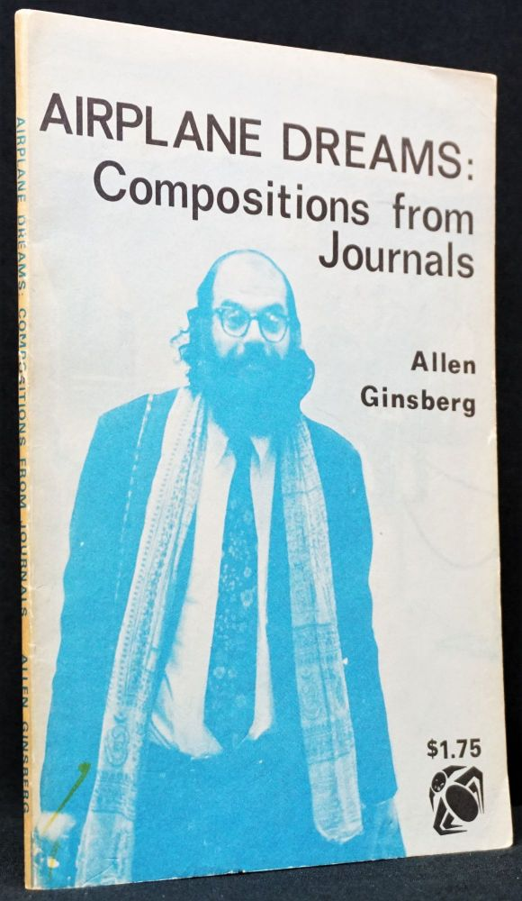 Airplane Dreams: Compositions From Journals. Allen Ginsberg