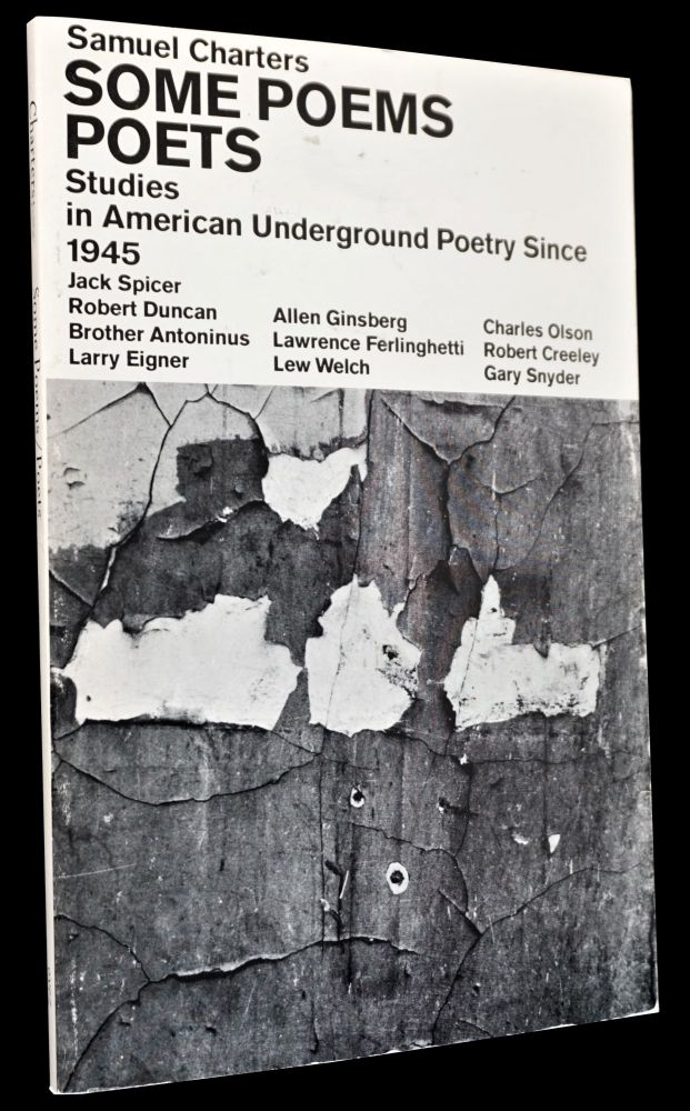 Some Poems/Poets: Studies in American Underground Poetry Since 1945. Robert Creeley, Robert...