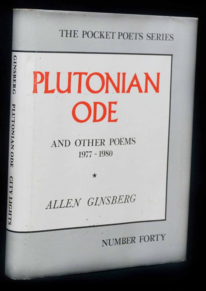 Plutonian Ode and Other Poems 1977-1980. Allen Ginsberg.