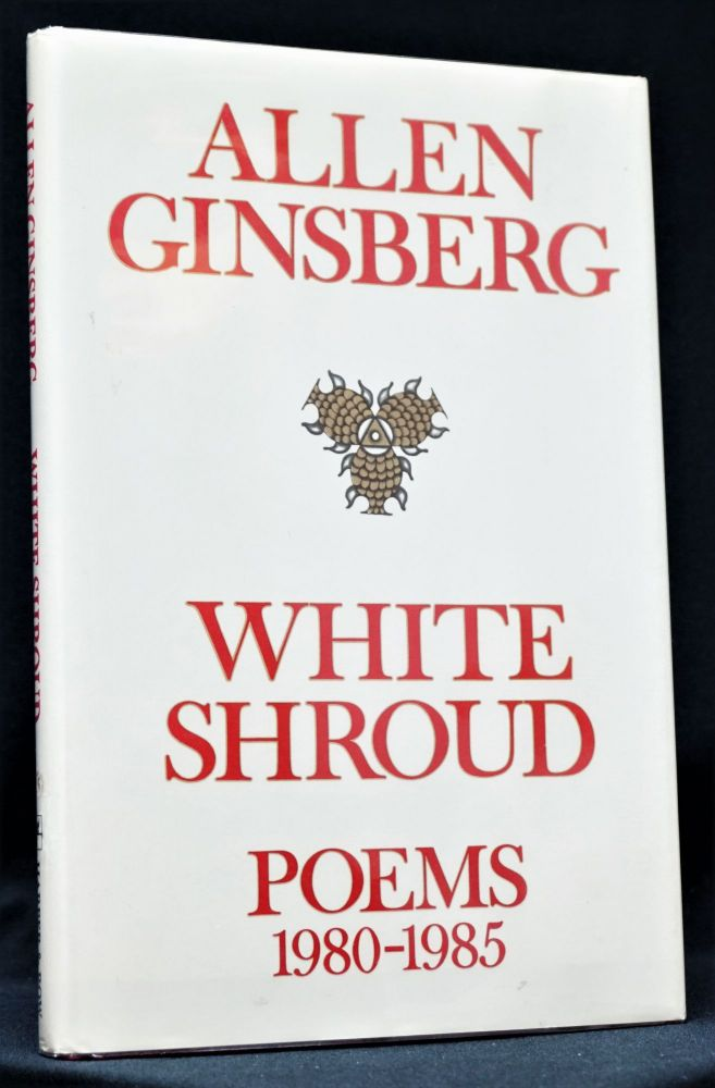 White Shroud. Poems 1980-1985 with Photo. Allen Ginsberg