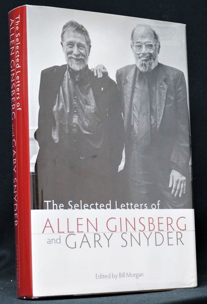 The Selected Letters of Allen Ginsberg and Gary Snyder. Allen Ginsberg, Gary, Snyder