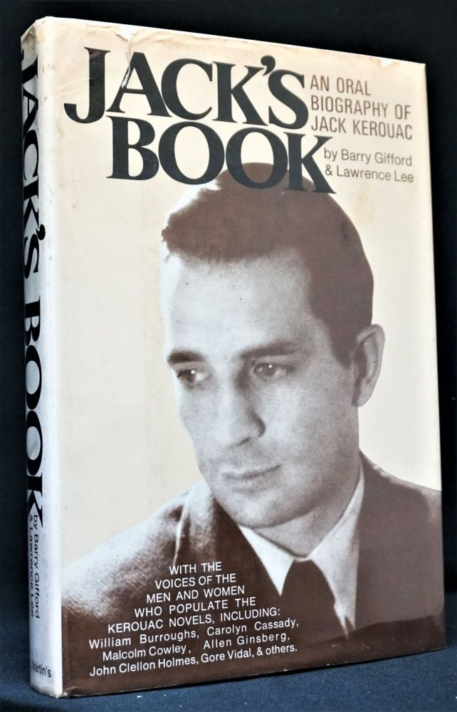 Jack's Book: An Oral Biography of Jack Kerouac. Barry Gifford, Lawrence, Lee, Jack Kerouac