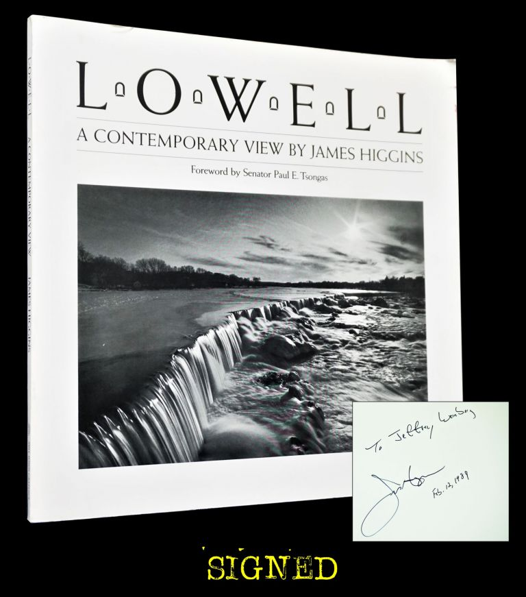 Lowell: A Contemporary View. James Higgins, Jack Kerouac