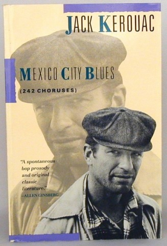 Mexico City Blues (242 Chourses). Jack Kerouac