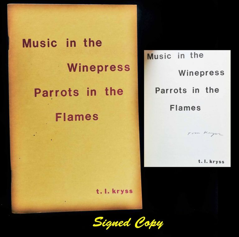 Music in the Winepress Parrots in the Flames