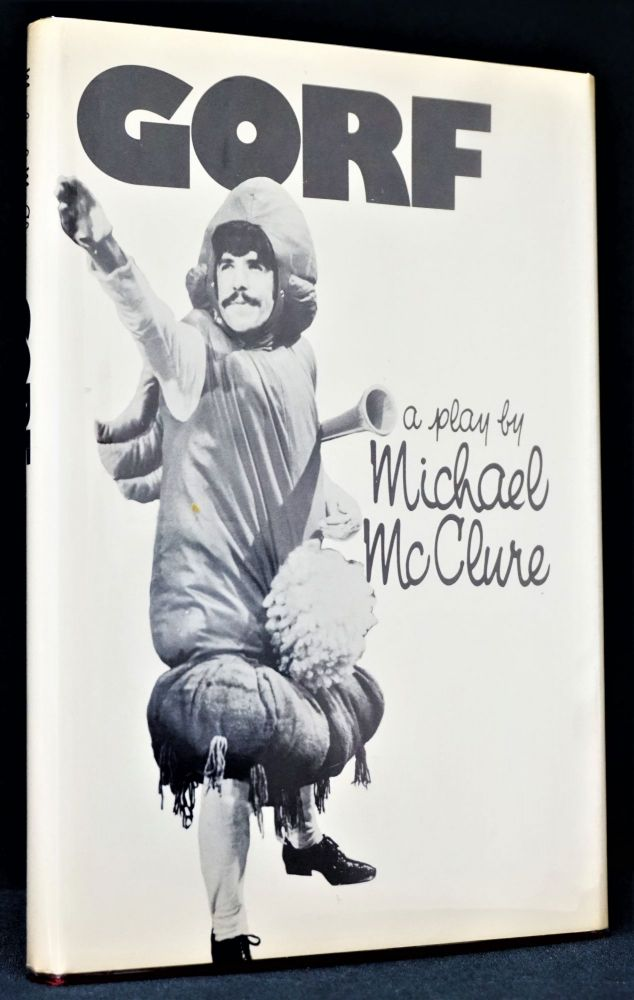 Gorf: A Play. Michael McClure.