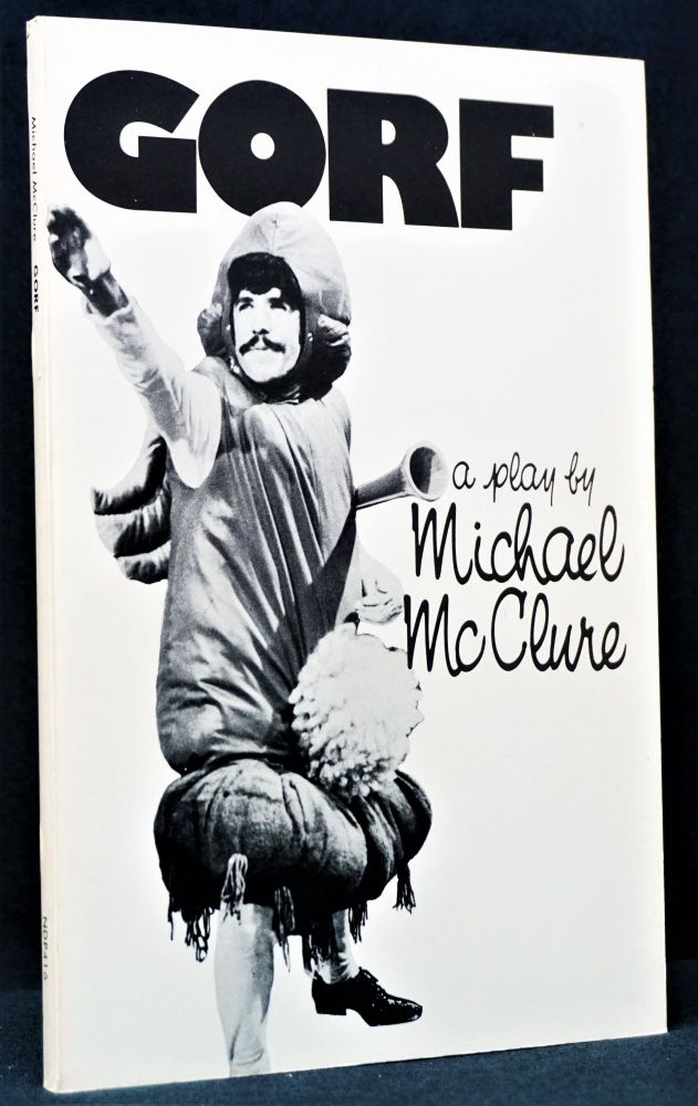 Gorf: A Play. Michael McClure