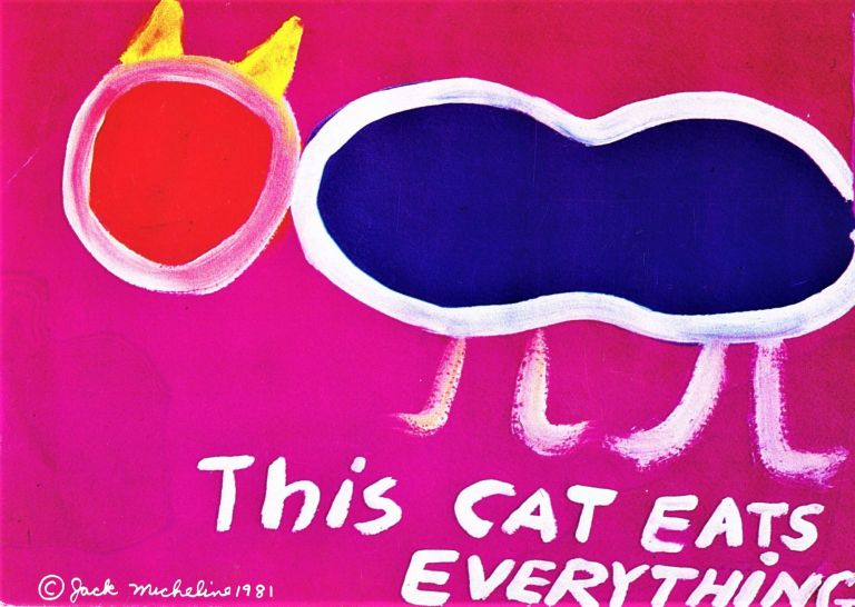 This Cat Eats Everything. Jack Micheline