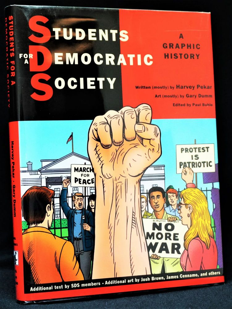 Students For A Democratic Society: A Graphic History. Harvey Pekar