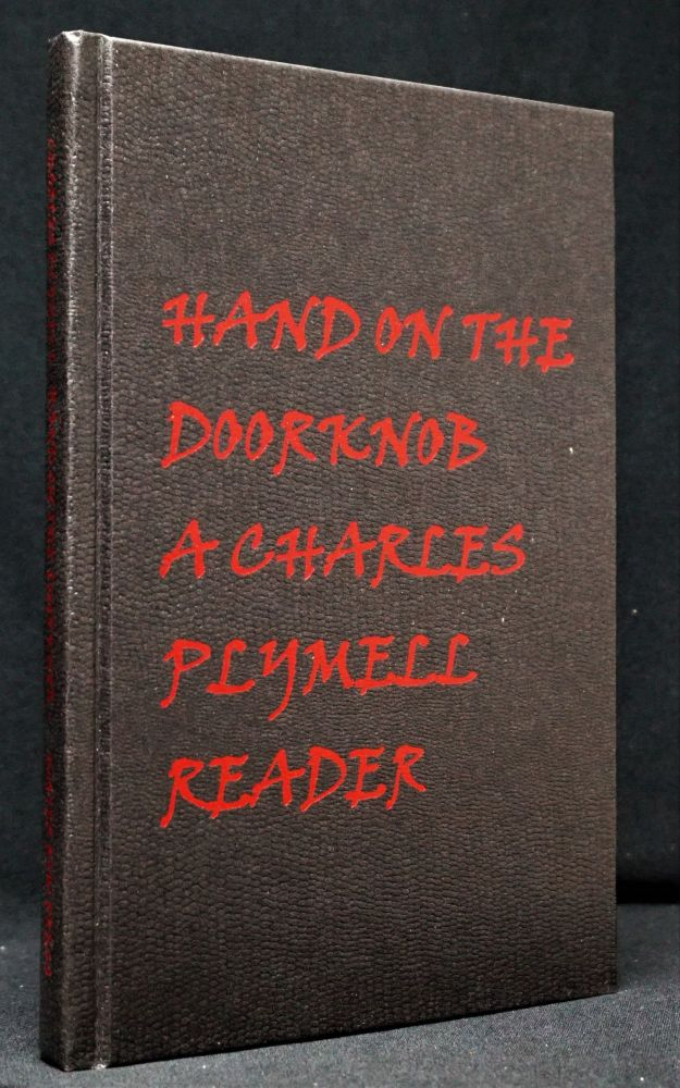 Hand On The Doorknob: A Charles Plymell Reader. Charles Plymell