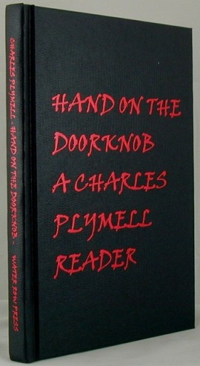 Hand On The Doorknob. Charles Plymell