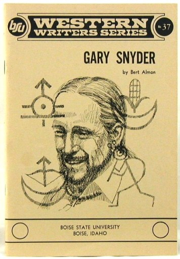Gary Snyder - Western Writers Series. Gary Snyder Bert Almon