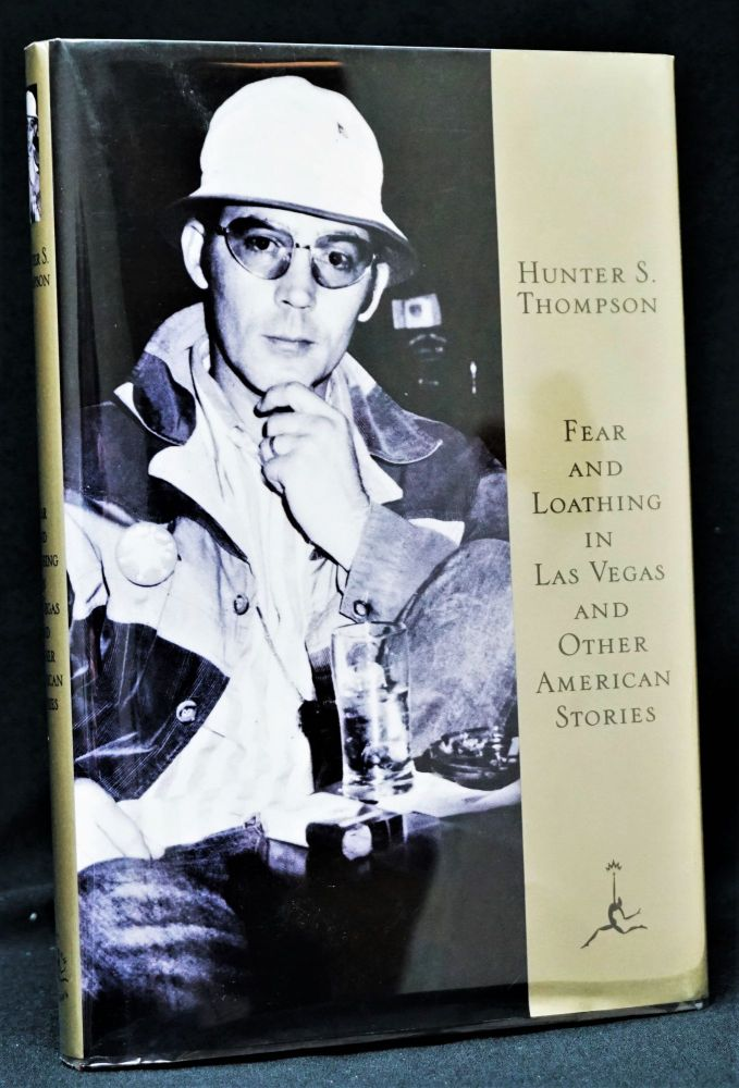 Fear and Loathing in Las Vegas, and other American stories. Hunter S. Thompson