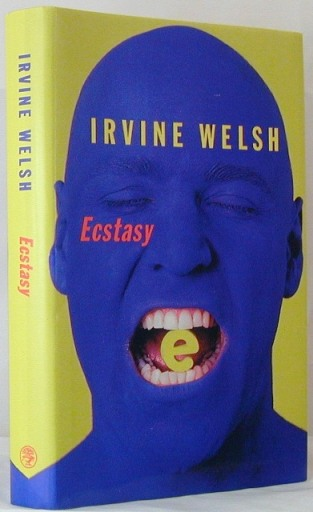 Ecstacy (Blue on Yellow). Irvine Welsh