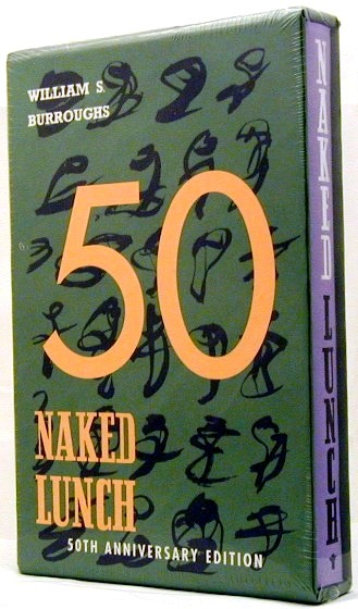 Naked Lunch 50th Anniversary Edition. William S. Burroughs