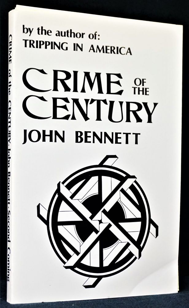 Crime of the Century. John Bennett.