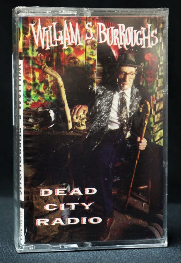 Dead City Radio. William S. Burroughs