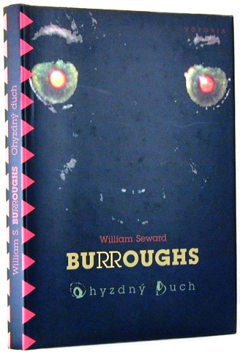 Ohyzdny Duch (Ghost of Chance). William S. Burroughs.