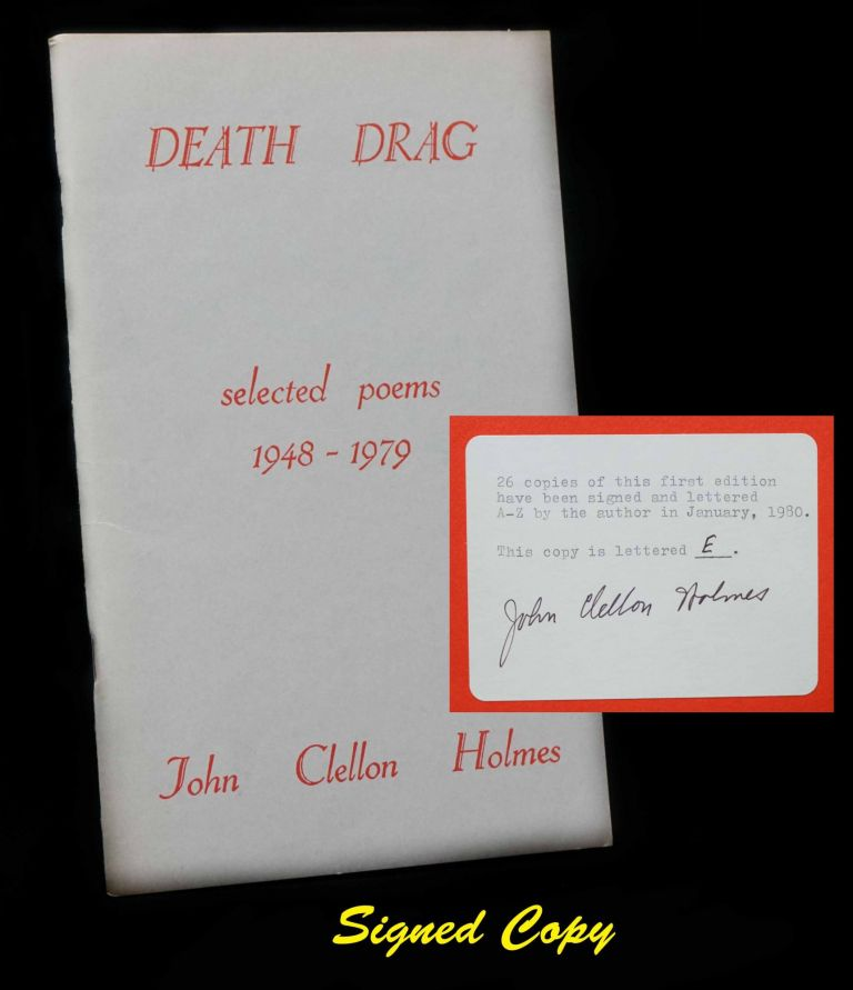 Death Drag: Selected Poems 1948-1979. John Clellon Holmes