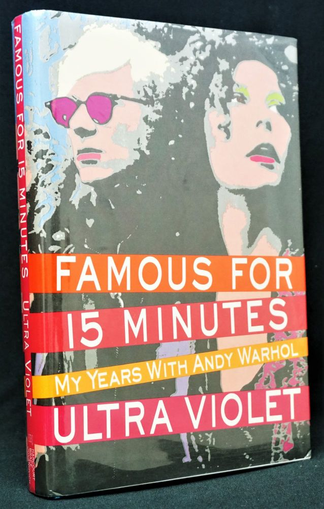 Famous for 15 Minutes. Andy Warhol, Ultra Violet