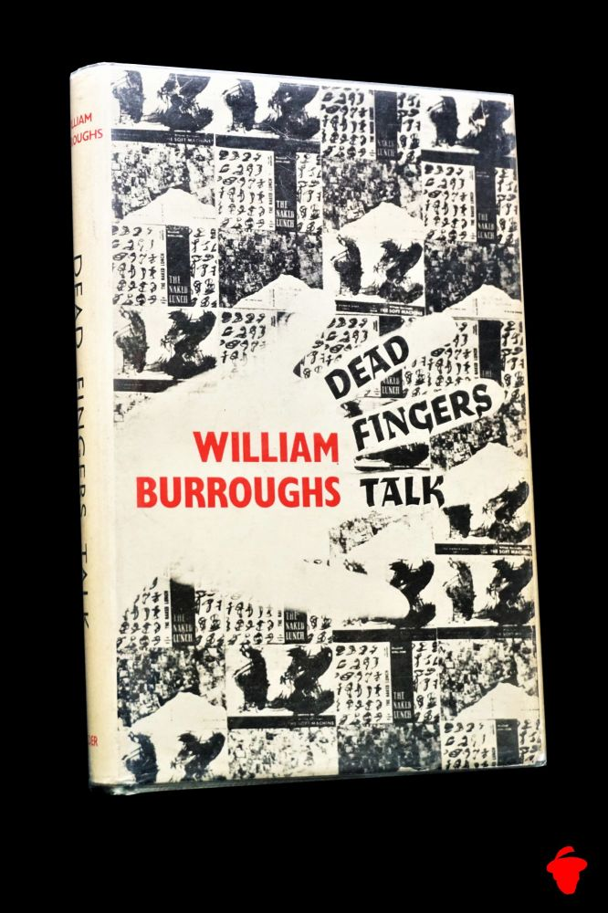 Dead Fingers Talk. William S. Burroughs.