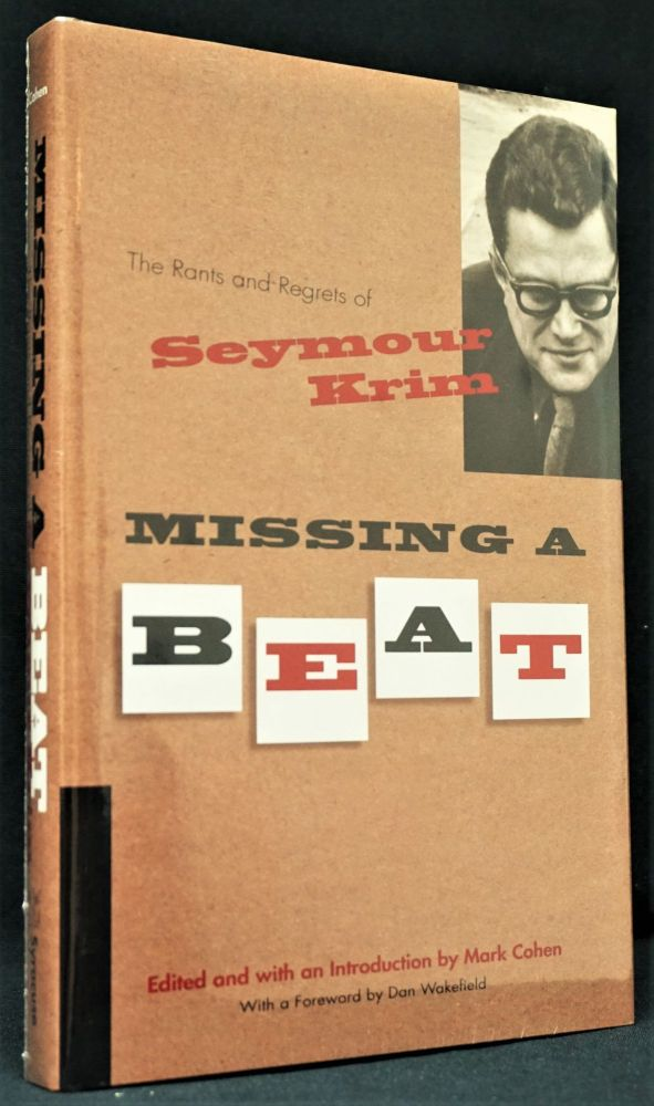 Missing a Beat: The Rants and Regrets of Seymour Krim. Seymour Krim.