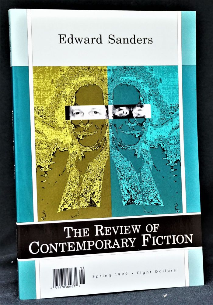 The Review of Contemporary Fiction, Spring 1999. Ed Sanders