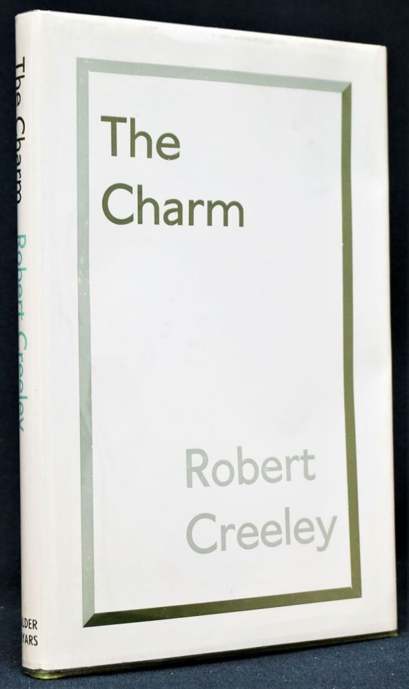 The Charm. Robert Creeley