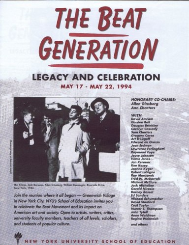 The Beat Generation Legacy And Celebration May 17 - May 22, 1994. The Beat Generation Legacy And...
