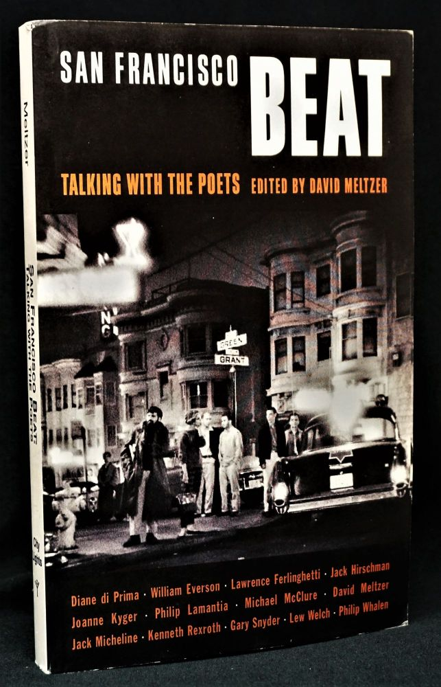 San Francisco Beat: Talking with the Poets. David Meltzer