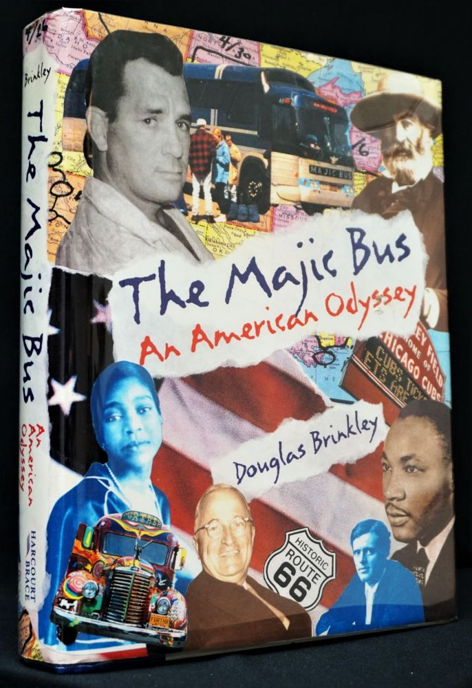 The Majic Bus: An American Odyssey. Douglas Brinkley.