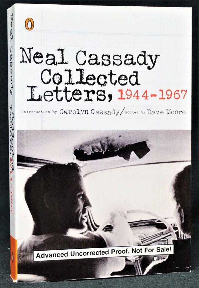 Neal Cassady: Collected Letters, 1944-1967. Neal Cassady.