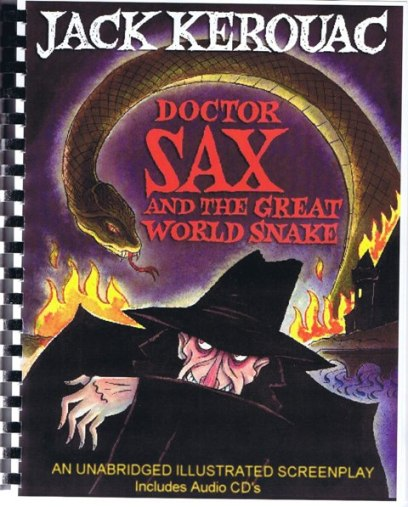 Doctor Sax And The Great World Snake. Jack Kerouac