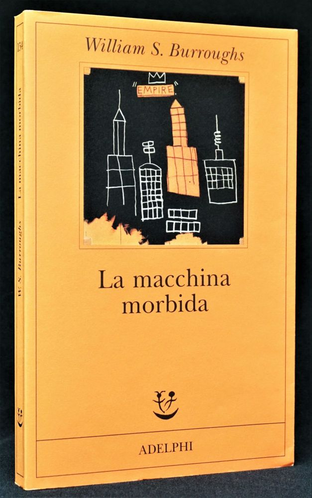 La macchina morbida. William S. Burroughs