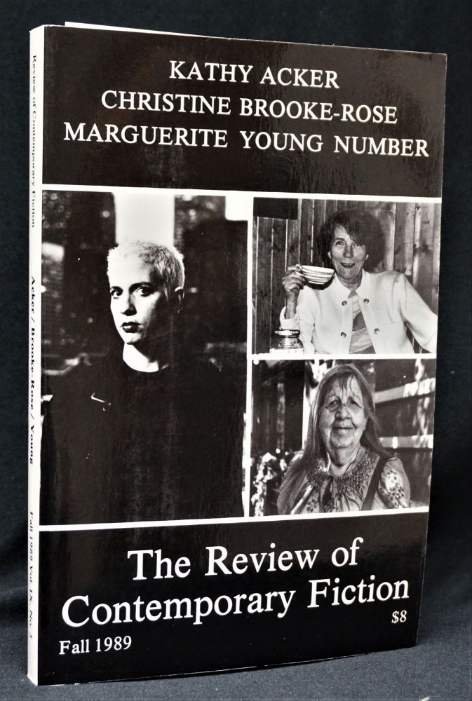 The Review of Contemporary Fiction, Vol. IX, No. 3; with: Small Booklet Critical Essay. Kathy Acker, Christine Brooke-Rose, Marguerite Young.