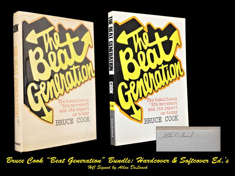 The Beat Generation (First Hardcover & Softcover Editions). Bruce Cook.