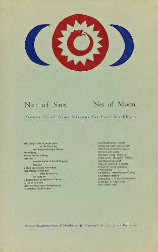 Net of Sun Net of Moon: Pawnee Hand Game Visions for Paul Blackburn. Jerome Rothenberg