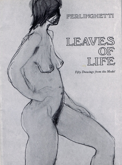 Leaves of Life: Fifty Drawings from the Model