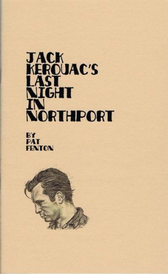 Jack Kerouac's Last Night in Northport
