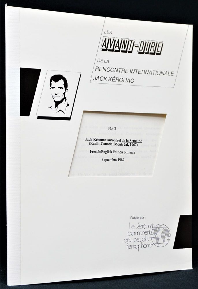 Les Avant-Dire de la Recontre Internationale Jack Kerouac No. 3: Jack Kerouac au/on Sel de la...