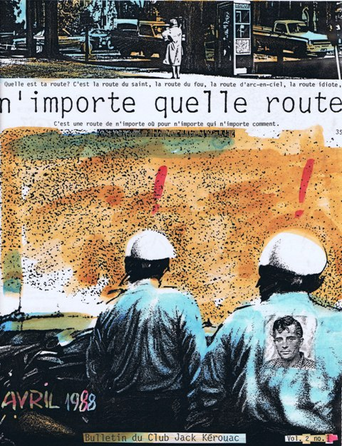 N'importe quelle route: Bulletin du Club Jack Kerouac, Vol. 2, No. 2. Jack Kerouac, William S.,...