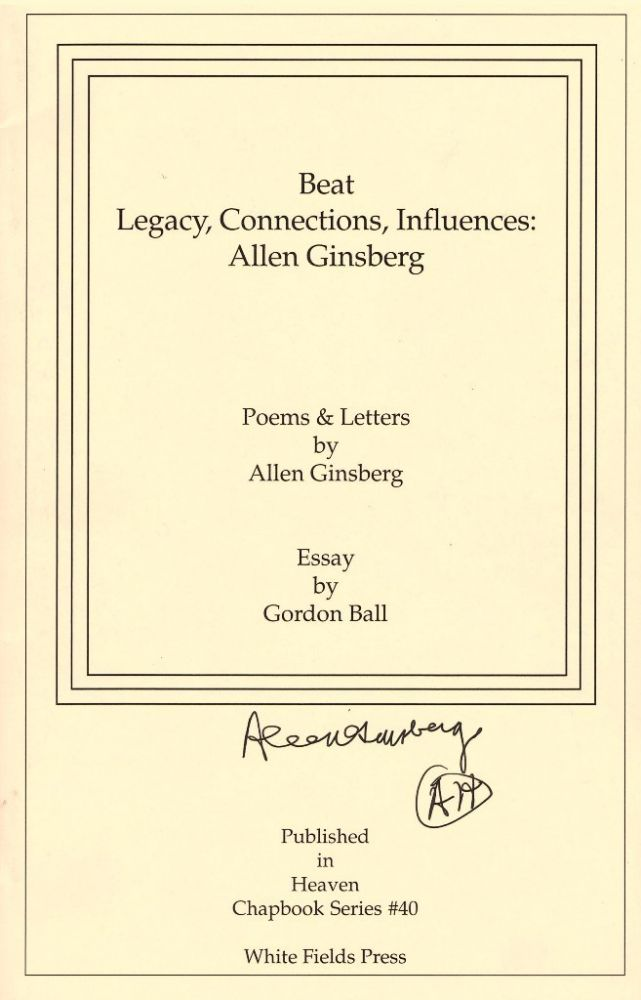 Beat Legacy, Connections, Influences: Allen ginsberg. Allen Ginsberg, Gordon Ball