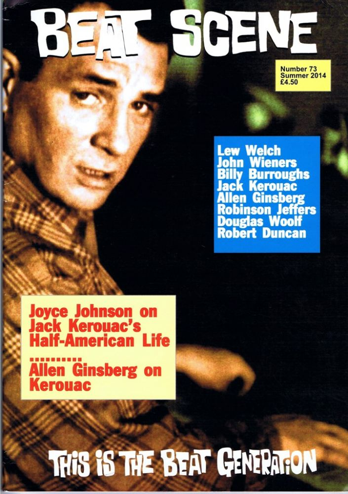 Beat Scene No. 73 (Summer 2014). Kevin Ring, Jack Kerouac, Allen, Ginsberg, William S., Burroughs