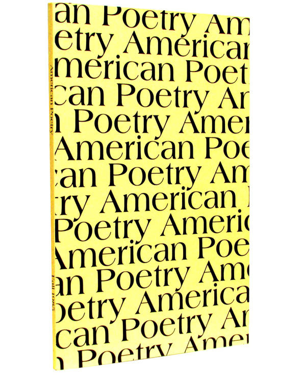American Poetry, Vol. 3, No. 1, Fall 1985. Various, John Ashbery, Robert Bly, William Carlos, Williams.